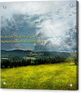 Inspirational - Eternal Hope - Psalms 19-1 Acrylic Print
