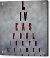 Inspiring Quote Typography Art Acrylic Print