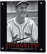 Integrity Stan Musial Acrylic Print