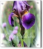 Iris Congratulations Card Acrylic Print