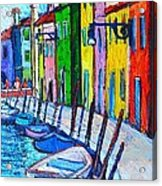 Italy - Venice - Colorful Burano - The Right Side  Acrylic Print