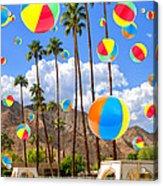 Its Raining Beach Balls Palm Springs Acrylic Print