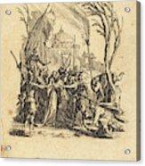 Jacques Callot French, 1592 - 1635, The Betrayal Acrylic Print