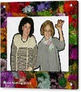 Jane And Mom Acrylic Print