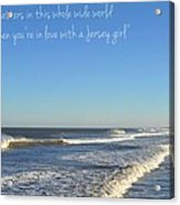 Jersey Girl Seaside Heights Quote Acrylic Print