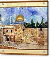 Jerusalem Cradle Of Civilization Acrylic Print