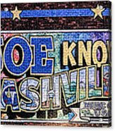 Joe Knows Nashville Acrylic Print