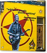 Joe Strummer Without People You're Nothing Acrylic Print