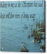 John 7 Vs 38 Acrylic Print
