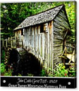 John Cable Grist Mill - Poster Acrylic Print