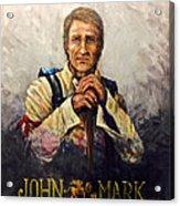 John Mark Acrylic Print