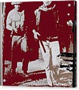 John Wayne And Robert Mitchum Publicity Photo El Dorado 1967 Old Tucson Arizona 1967-2012 Acrylic Print