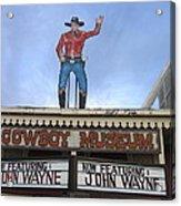 John Wayne Shuttered Cowboy Museum Close-up Tombstone Arizona 2004 Acrylic Print