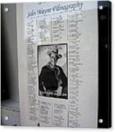 John Wayne's Filmography Bird Cage Theater Tombstone Arizona 2004 Acrylic Print