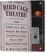 John Wayne's Filmography Bird Cage Theater Tombstone Az  2004 Acrylic Print