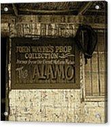 John Wayne's Prop Collection The Alamo Old Tucson Arizona 1967-2009 Acrylic Print
