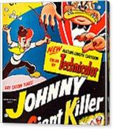 Johnny The Giant Killer, Aka Jeannot Acrylic Print