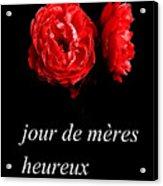 Jour De Meres Heureux Acrylic Print