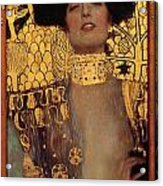 Judith Acrylic Print by Gustive Klimt