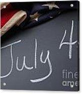 July 4 Sign On Chalkboard Acrylic Print