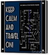 Keep Calm And Travel On Nova Scotia Crosswords Acrylic Print
