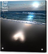 Keep Your Heart Open Acrylic Print by Jeffery Fagan