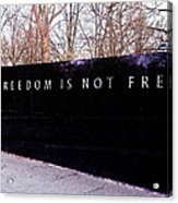 Korean War Veterans Memorial Freedom Is Not Free Acrylic Print