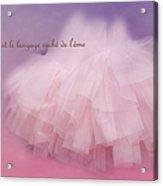 La Langage Cache De L'ame Acrylic Print
