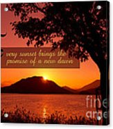 Lake Sunset With Promise Of A New Dawn Acrylic Print