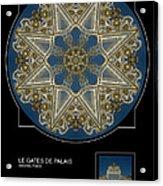 Le Gates De Palais Acrylic Print