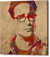 Leonard Hofstadter Watercolor Portrait Big Bang Theory On Distressed Worn Canvas Acrylic Print