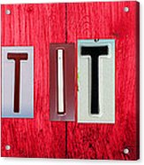 Let It Be License Plate Letter Vintage Phrase Word Artwork On Red Wood Acrylic Print