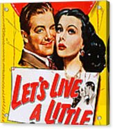 Lets Live A Little, Us Poster Art Acrylic Print