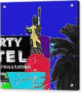 Liberty Motel Sign Statue Of Liberty Phoenix Arizona 1990-2008 Acrylic Print
