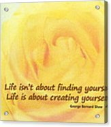 Life Is About Acrylic Print