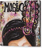 Life Is Magic Uplifting Collage Painting Acrylic Print