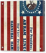 Lincoln 1860 Presidential Campaign Banner Acrylic Print