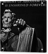 Lincoln The Legacy Of A President Acrylic Print
