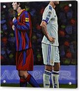 Lionel Messi And Cristiano Ronaldo Acrylic Print