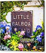 Little Balboa Island Sign In Newport Beach California Acrylic Print