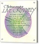 Live Creatively Acrylic Print