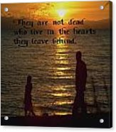 Live In The Heart Acrylic Print