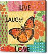 Live Laugh Love Patch Acrylic Print by Debbie DeWitt