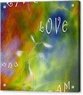 Live Love And Dream Acrylic Print by Veikko Suikkanen