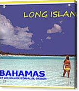 Long Island Bahamas IIi Acrylic Print