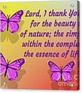 Lord I Thank You for the Beauty of Nature Acrylic Print