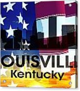 Louisville Ky Patriotic Large Cityscape Acrylic Print