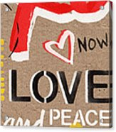 Love And Peace Now Acrylic Print