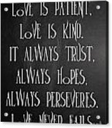 Love Is Patient Acrylic Print