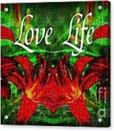 Love Life Mirrored Lilies Acrylic Print